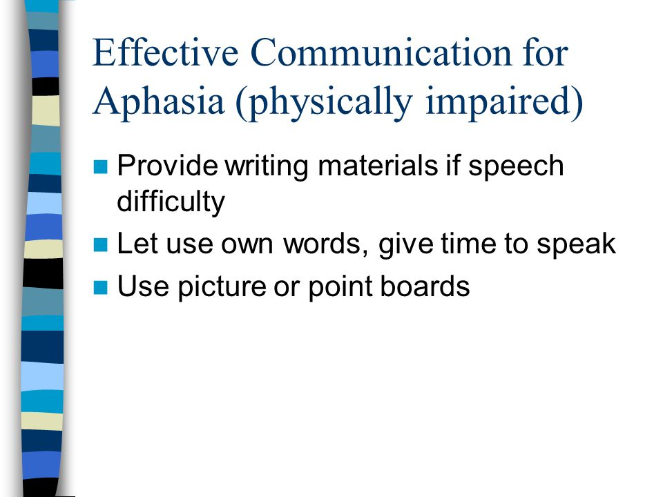 Effective Communication for Aphasia (physically impaired)