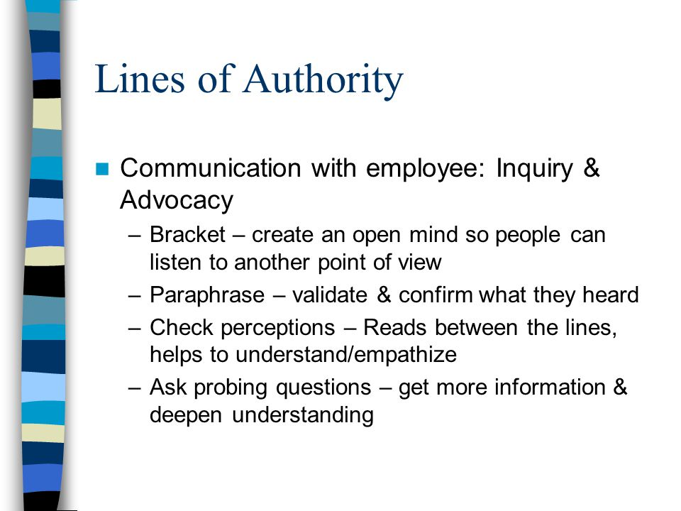 Lines of Authority Communication with employee: Inquiry & Advocacy