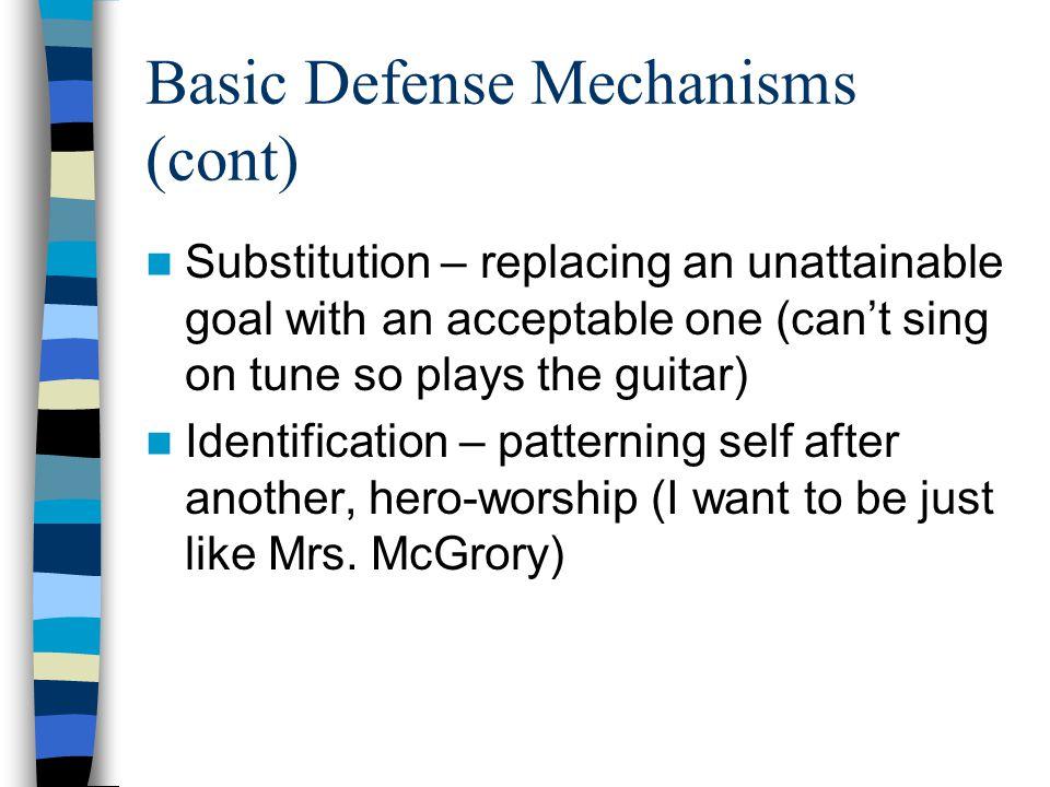 Basic Defense Mechanisms (cont)