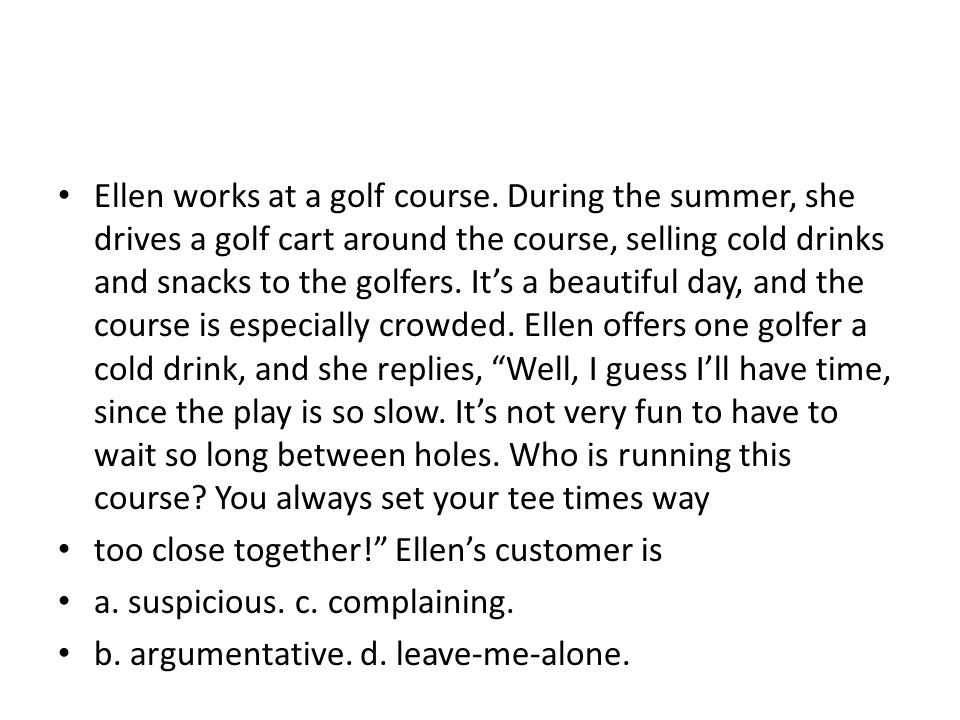 Ellen works at a golf course