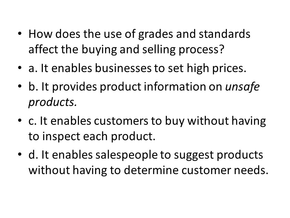 How does the use of grades and standards affect the buying and selling process