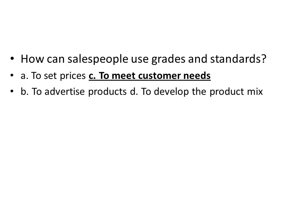 How can salespeople use grades and standards