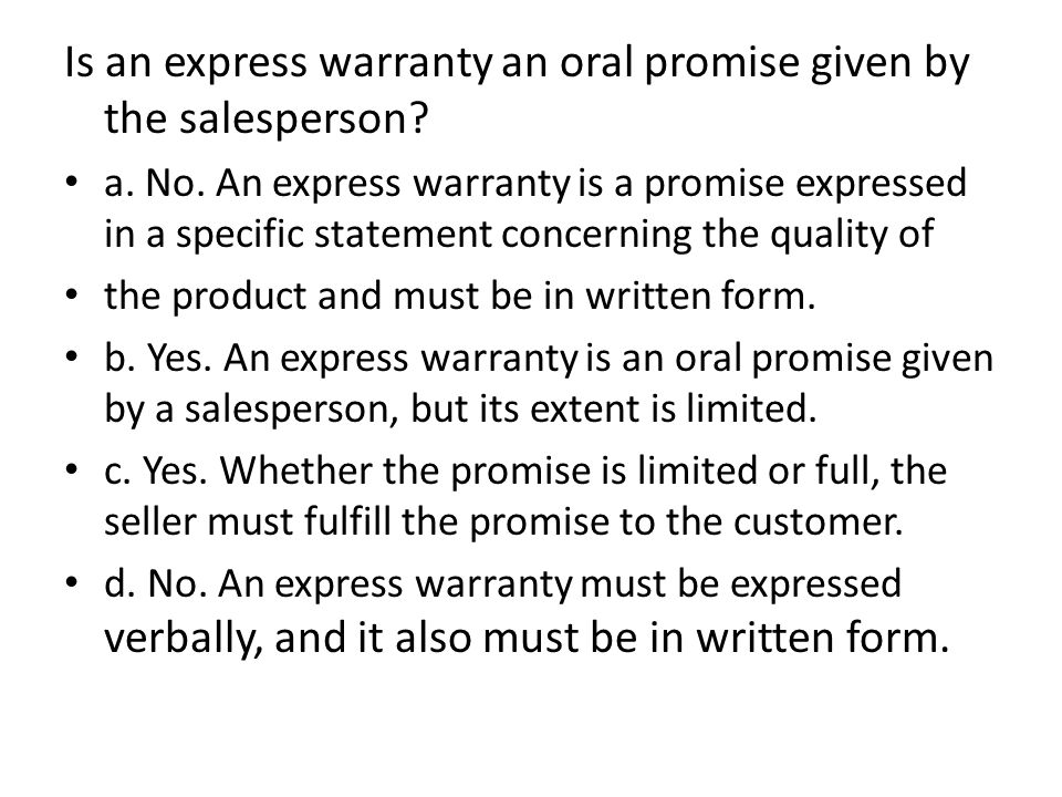 Is an express warranty an oral promise given by the salesperson