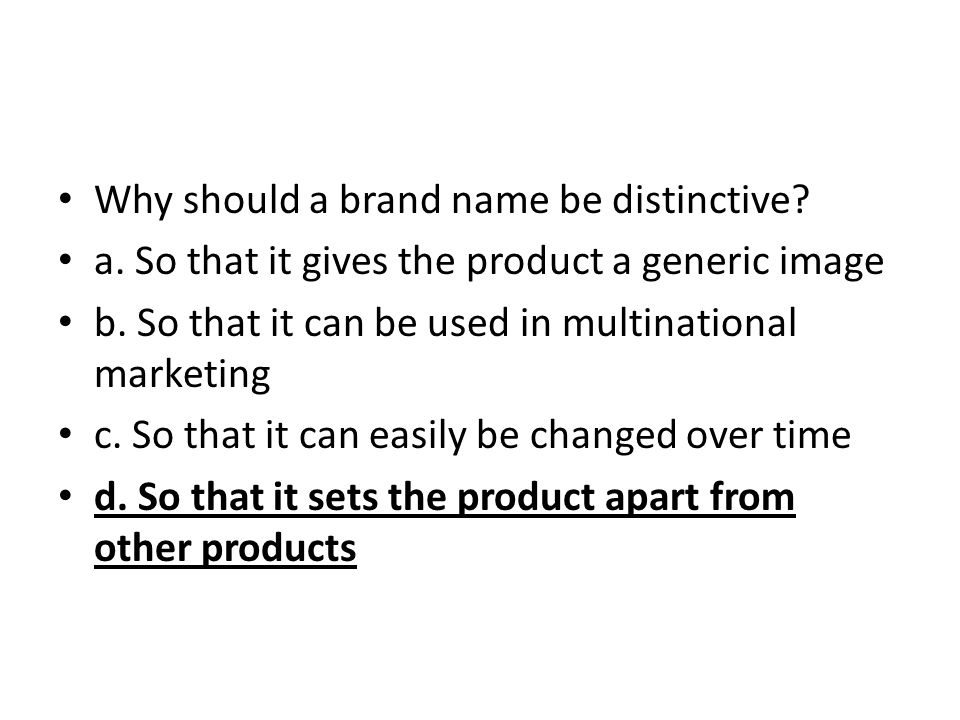 Why should a brand name be distinctive