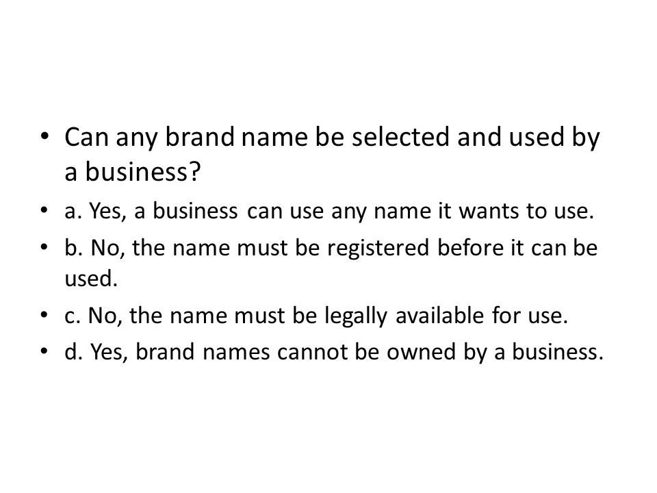 Can any brand name be selected and used by a business