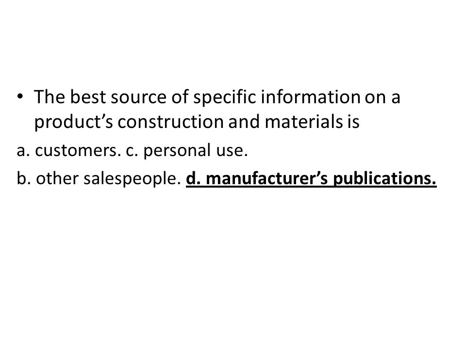 The best source of specific information on a product's construction and materials is