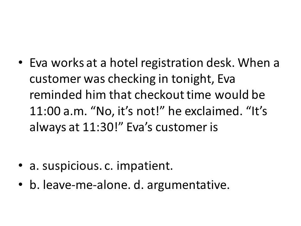 Eva works at a hotel registration desk