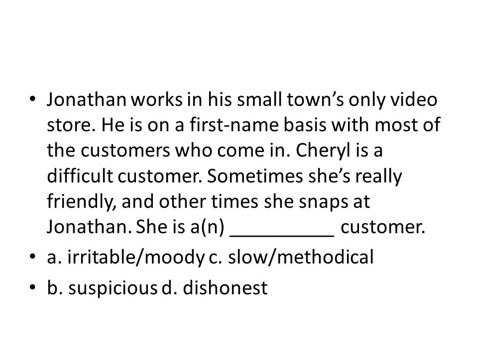 Jonathan works in his small town's only video store