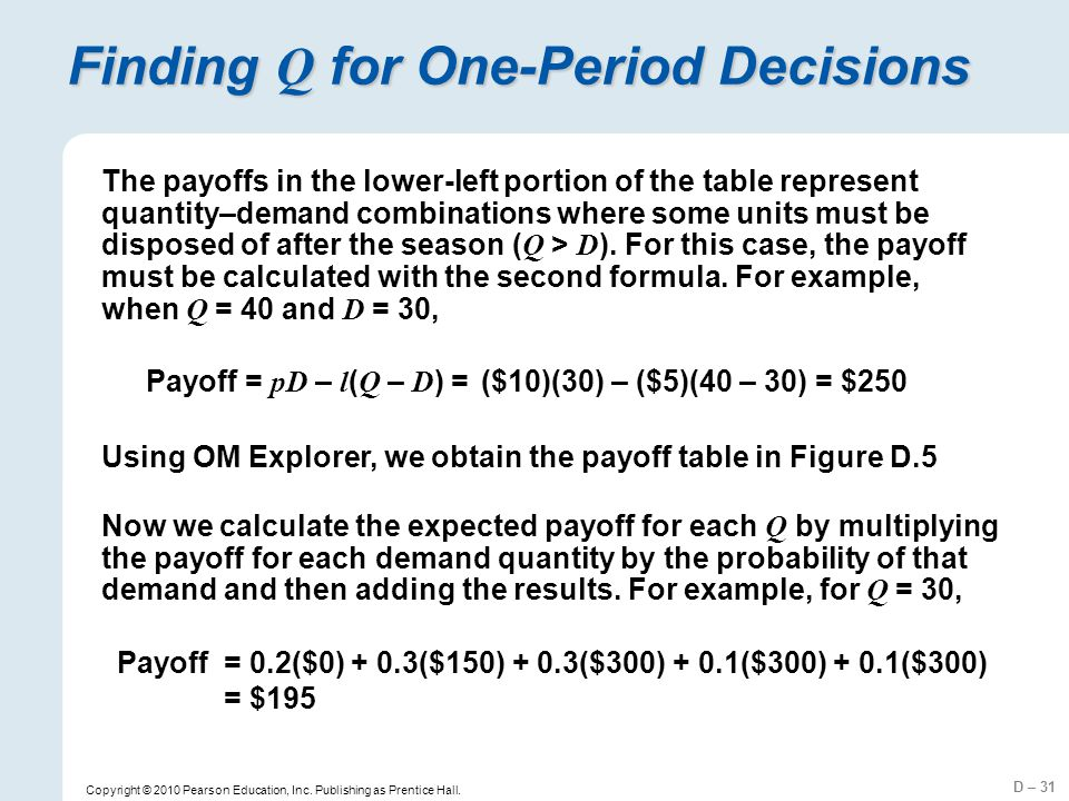 Finding Q for One-Period Decisions