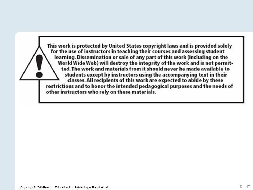 Copyright © 2010 Pearson Education, Inc. Publishing as Prentice Hall.