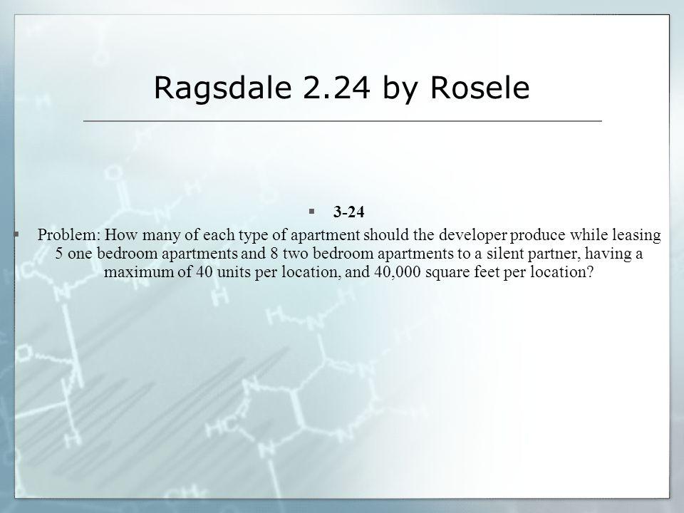 Ragsdale 2.24 by Rosele 3-24.
