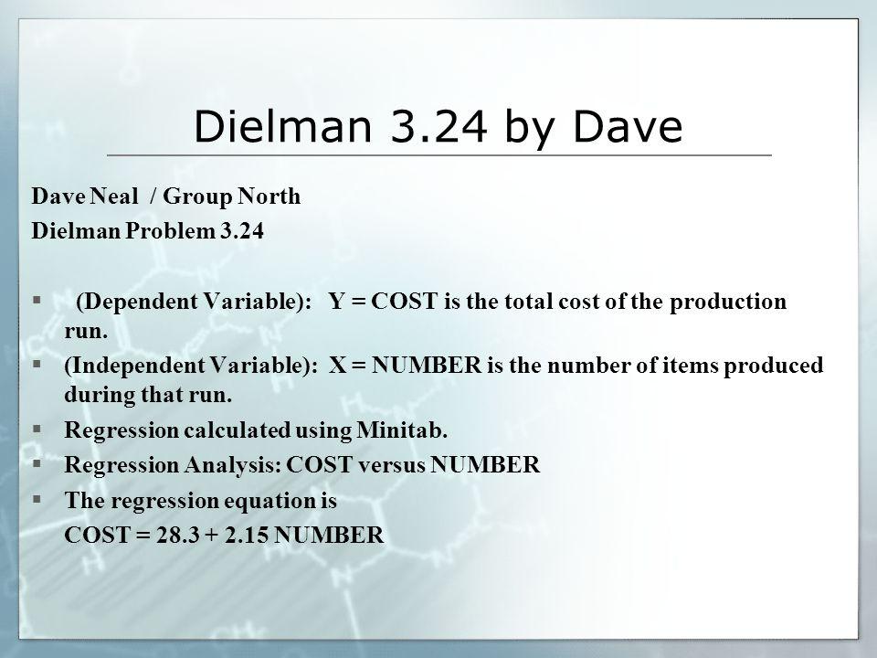 Dielman 3.24 by Dave Dave Neal / Group North Dielman Problem 3.24