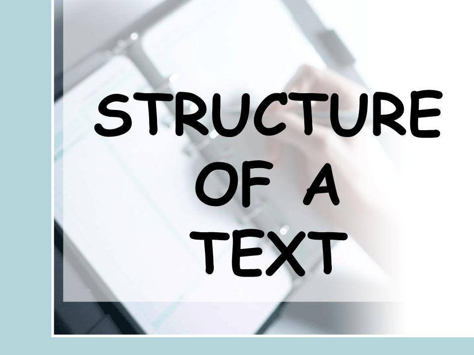 STRUCTURE OF A TEXT