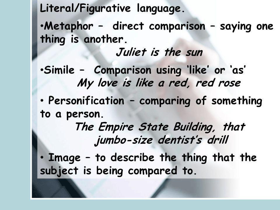 Literal/Figurative language.