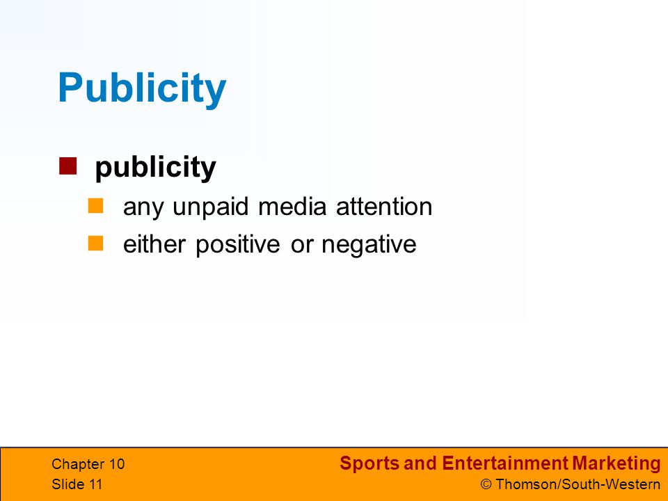 Publicity publicity any unpaid media attention