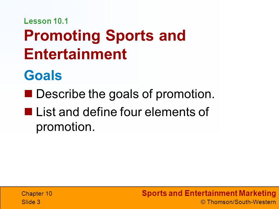 Lesson 10.1 Promoting Sports and Entertainment