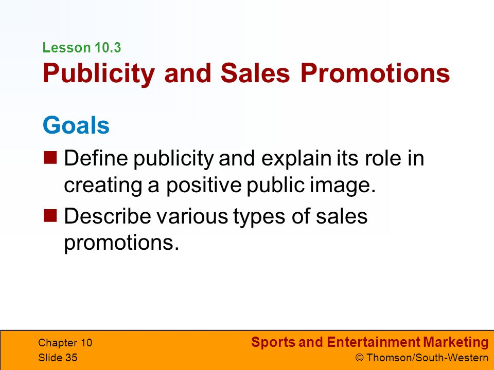 Lesson 10.3 Publicity and Sales Promotions
