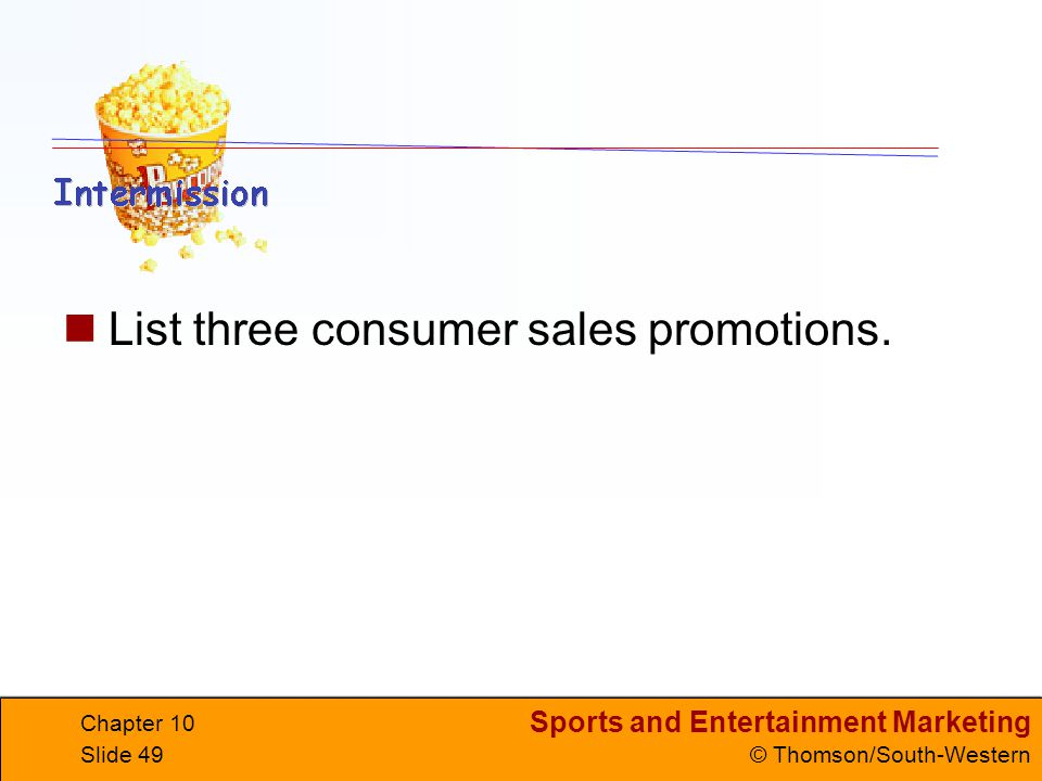 List three consumer sales promotions.