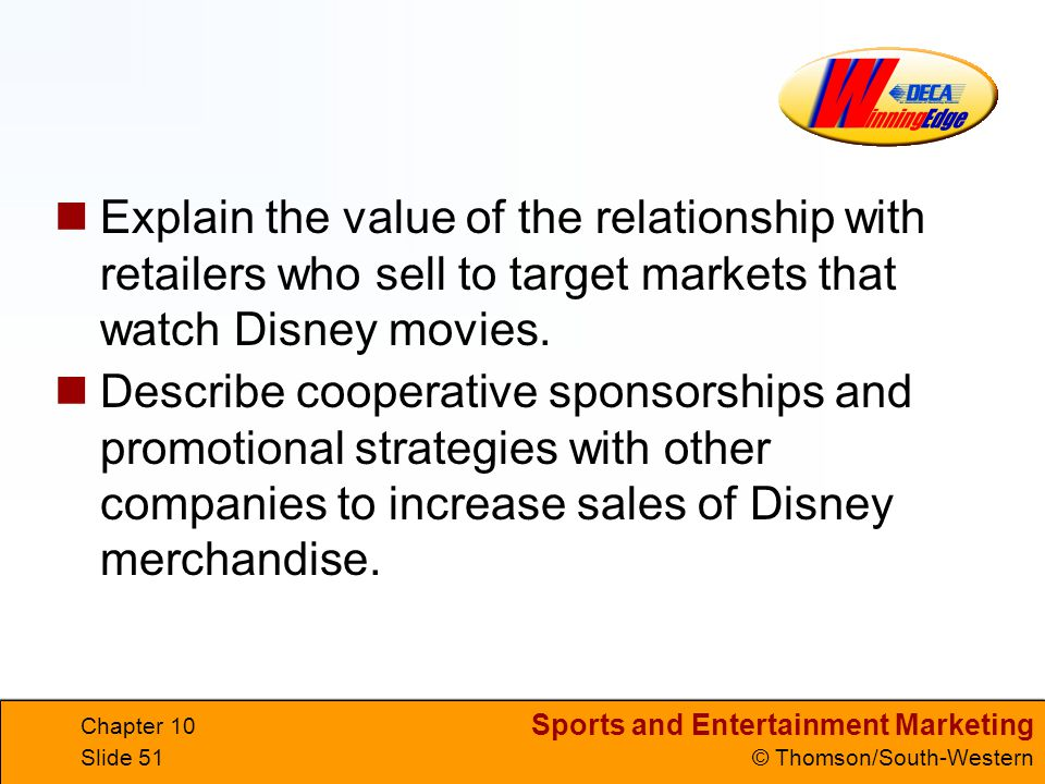 Explain the value of the relationship with retailers who sell to target markets that watch Disney movies.