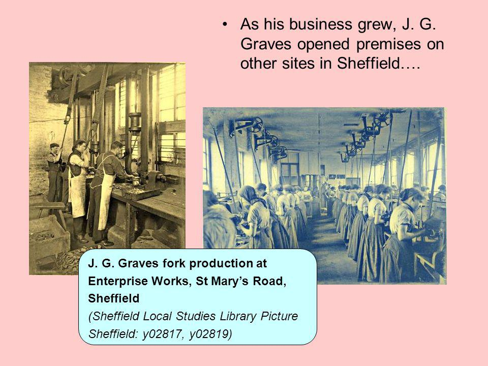 As his business grew, J. G. Graves opened premises on other sites in Sheffield….