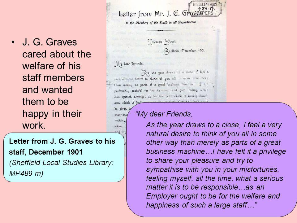 J. G. Graves cared about the welfare of his staff members and wanted them to be happy in their work.