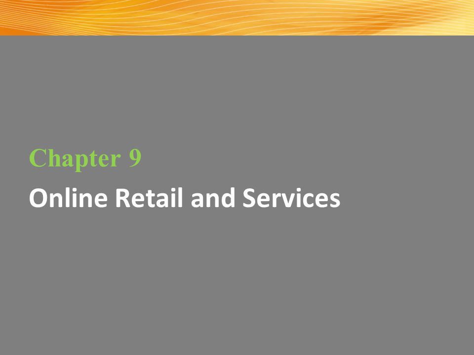 Online Retail and Services