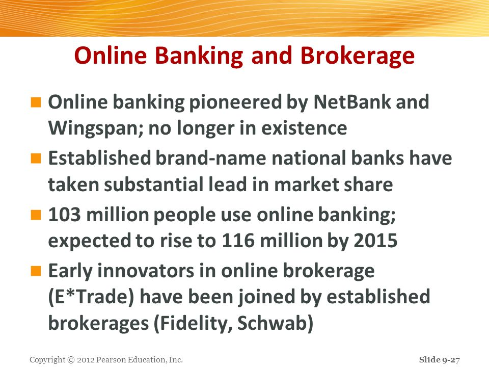 Online Banking and Brokerage