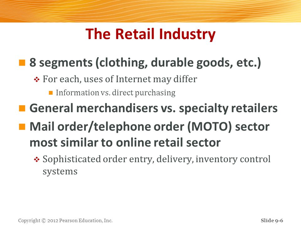The Retail Industry 8 segments (clothing, durable goods, etc.)