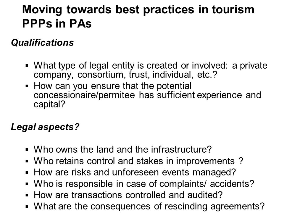 Moving towards best practices in tourism PPPs in PAs
