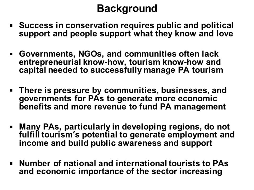 Background Success in conservation requires public and political support and people support what they know and love.