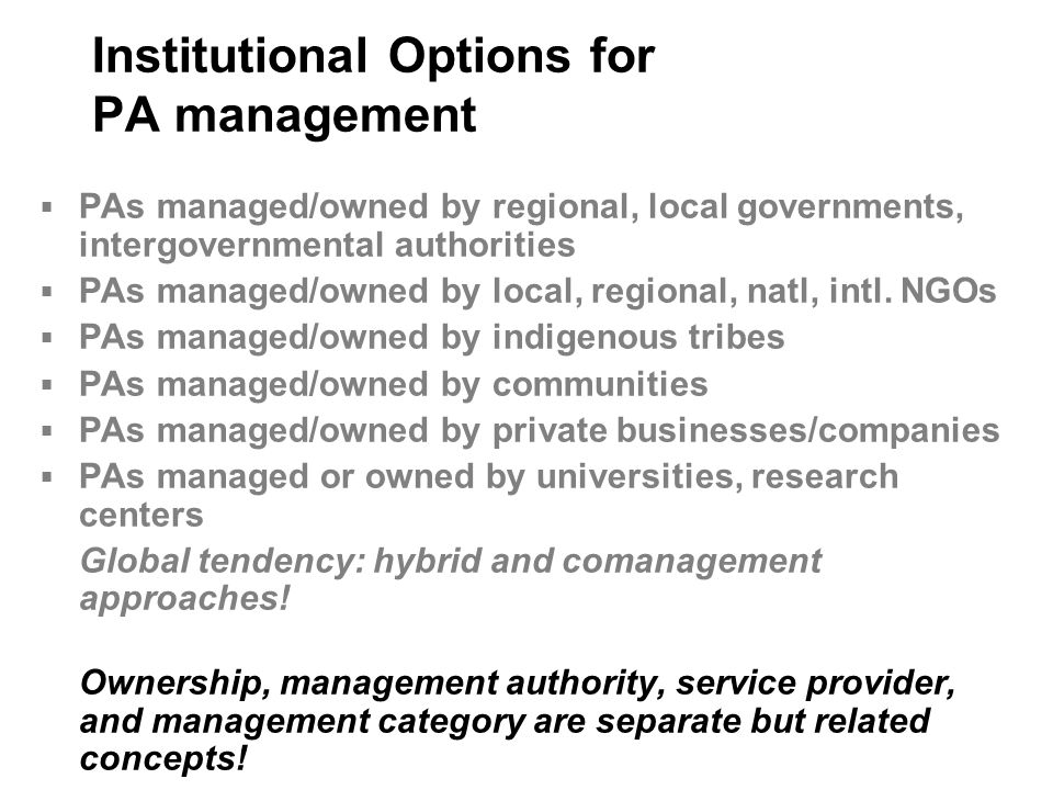 Institutional Options for PA management