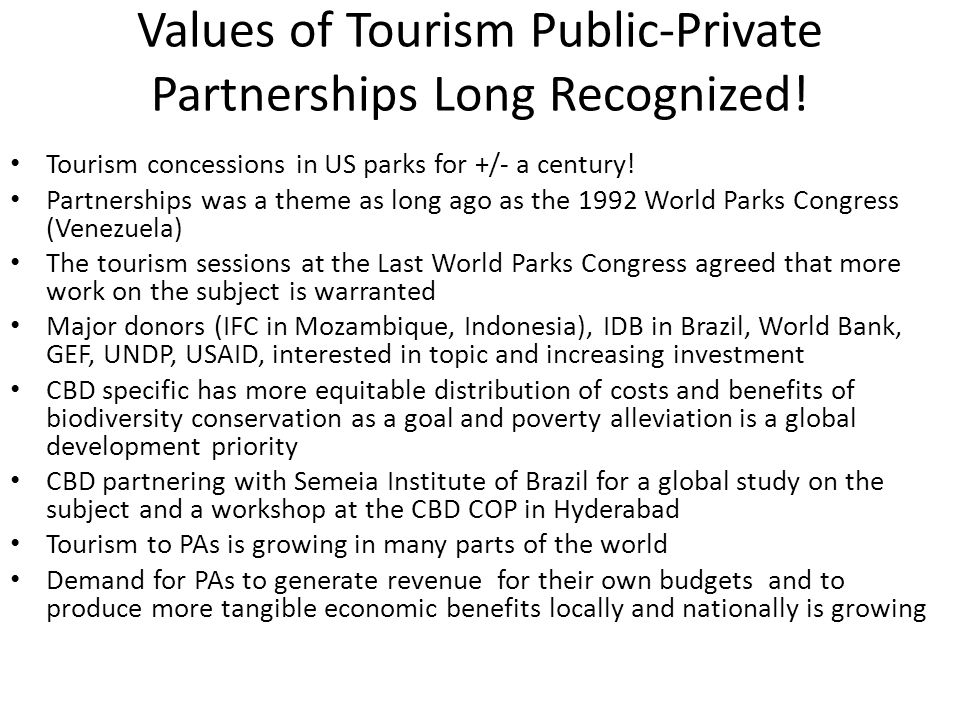 Values of Tourism Public-Private Partnerships Long Recognized!