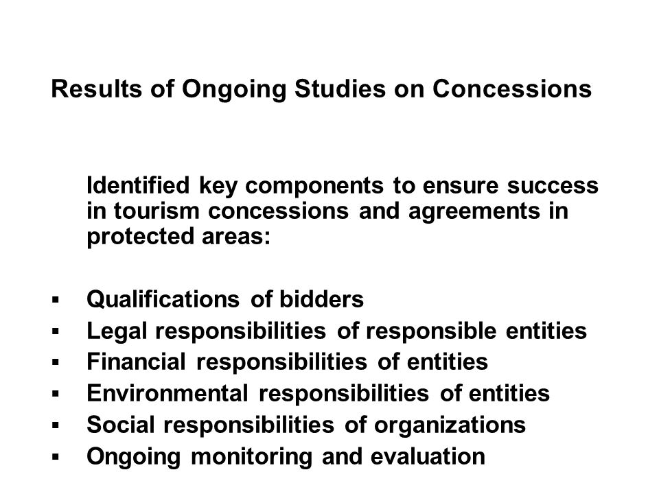 Results of Ongoing Studies on Concessions