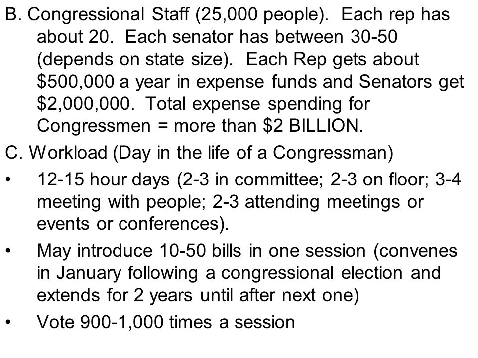 B. Congressional Staff (25,000 people). Each rep has about 20
