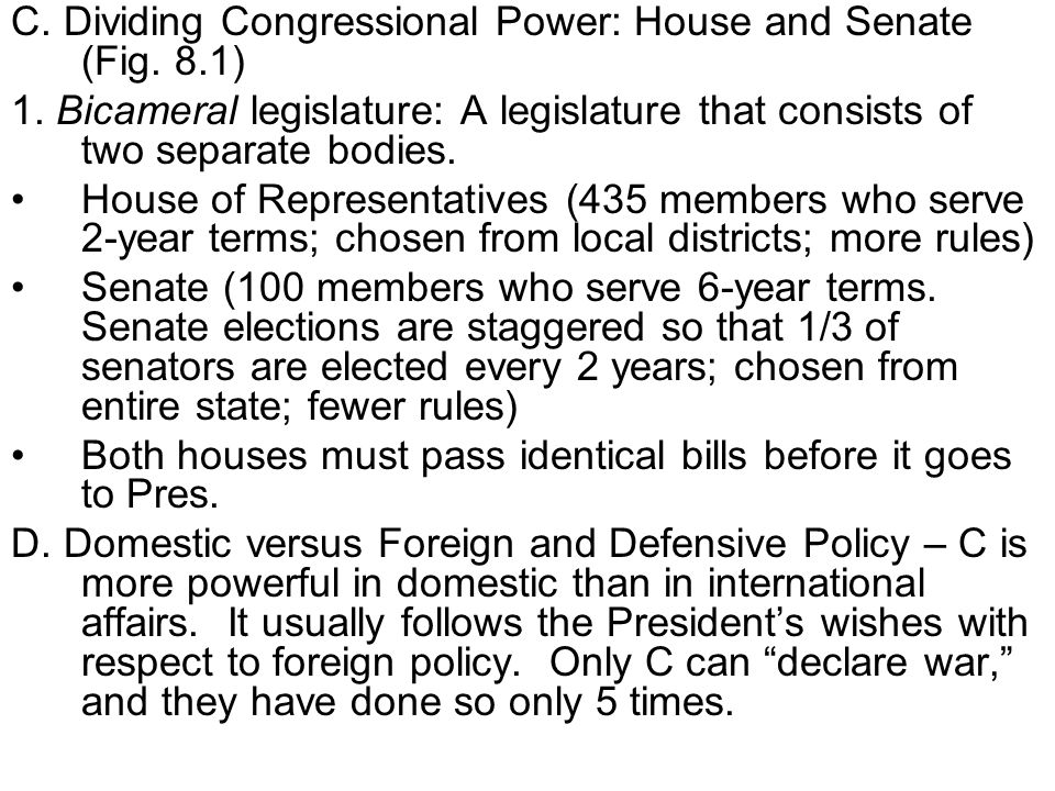 C. Dividing Congressional Power: House and Senate (Fig. 8.1)