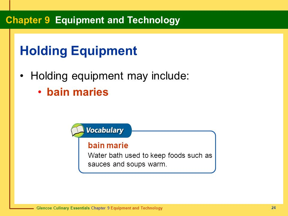 Holding Equipment Holding equipment may include: bain maries