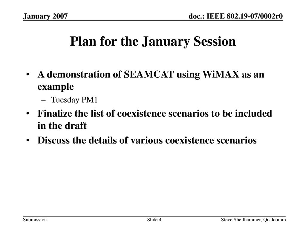 Plan for the January Session