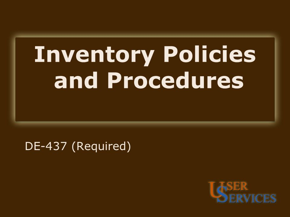 Inventory Policies and Procedures