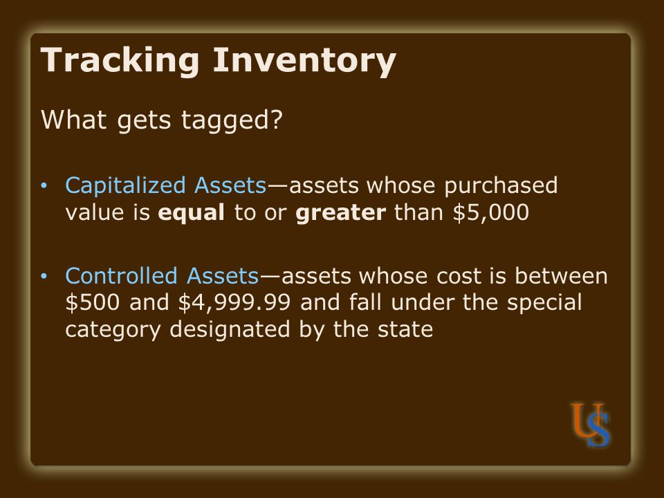 Tracking Inventory What gets tagged