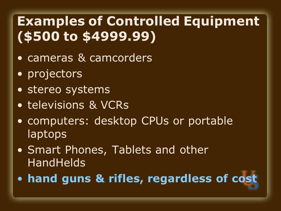 Examples of Controlled Equipment ($500 to $4999.99)