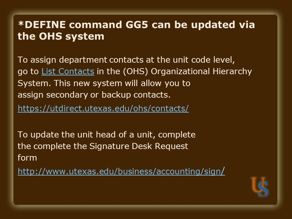 *DEFINE command GG5 can be updated via the OHS system