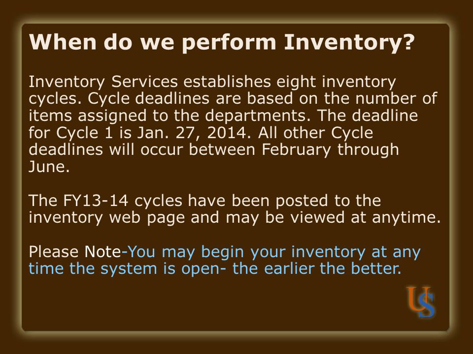 When do we perform Inventory
