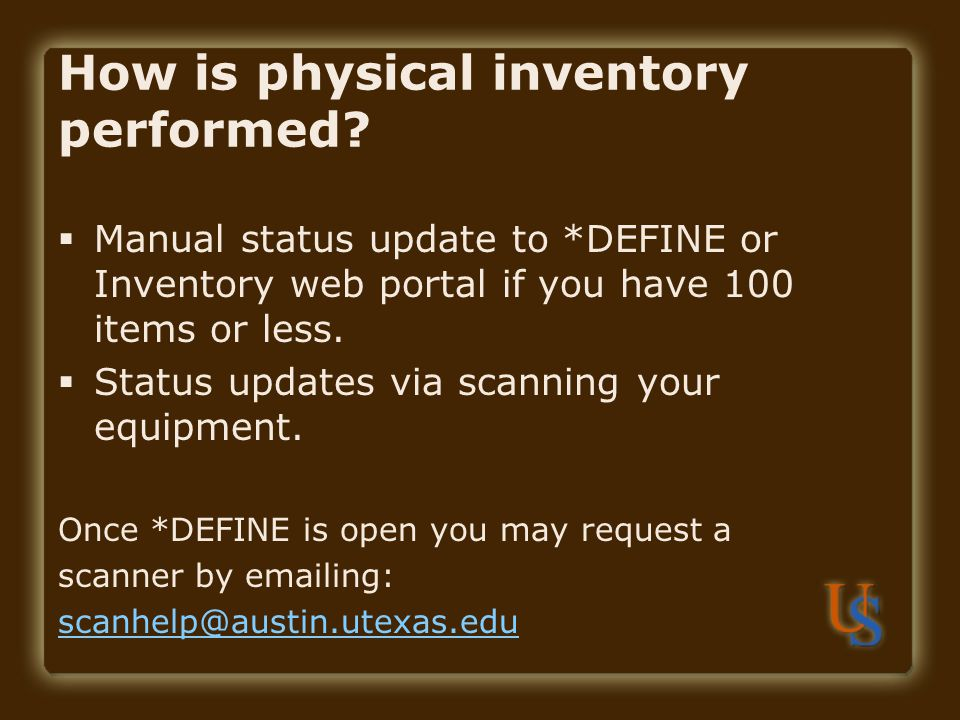 How is physical inventory performed