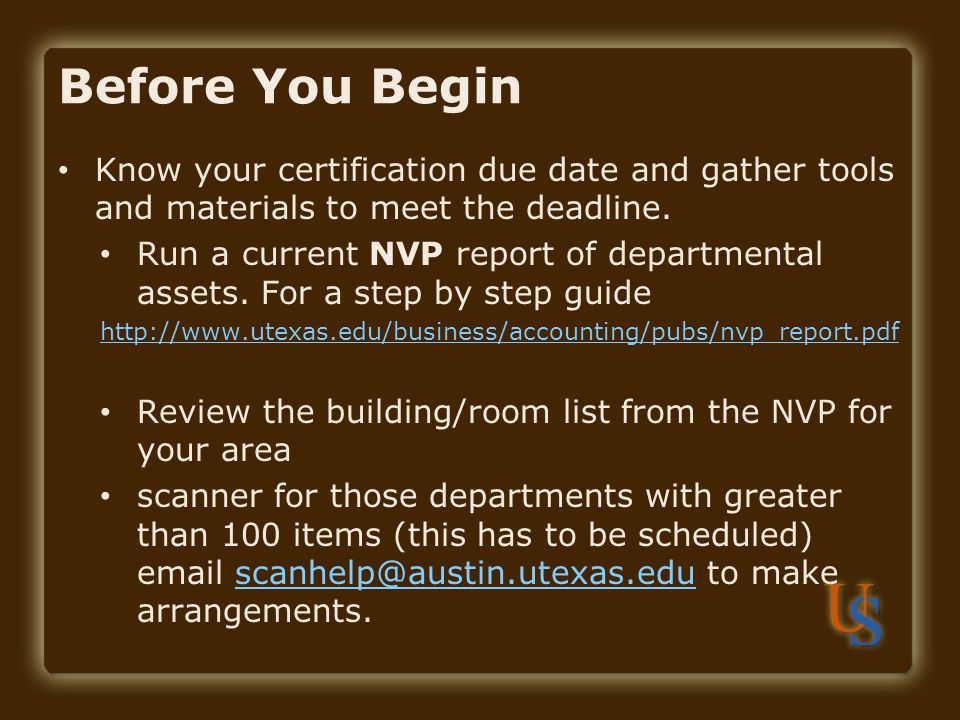 Before You Begin Know your certification due date and gather tools and materials to meet the deadline.