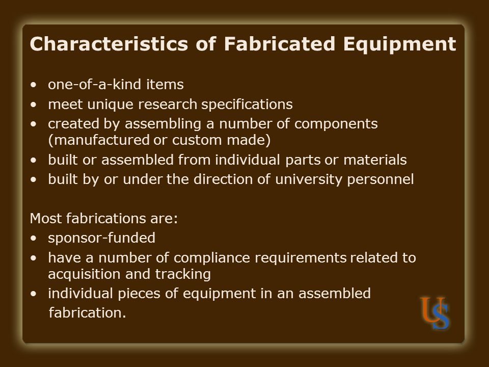 Characteristics of Fabricated Equipment