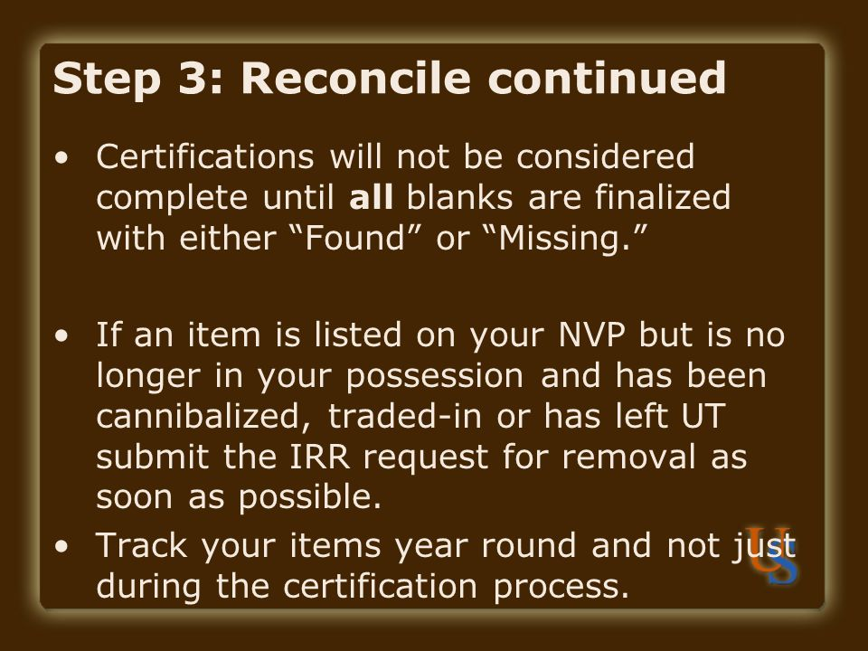 Step 3: Reconcile continued