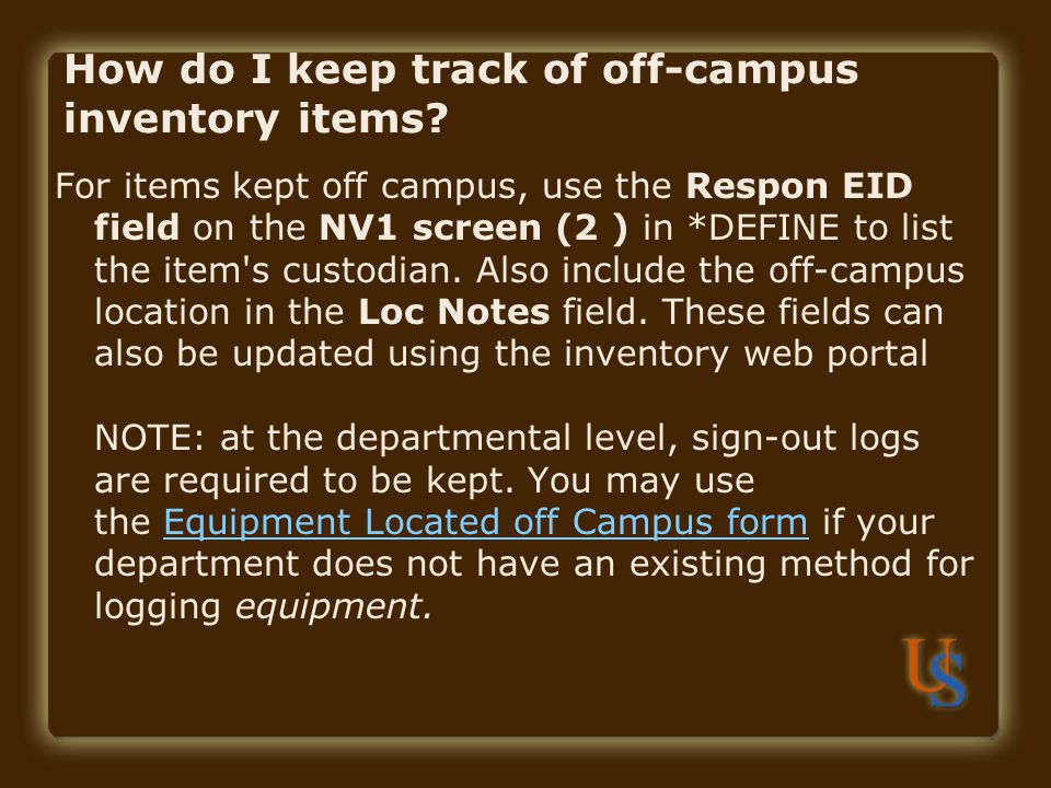 How do I keep track of off-campus inventory items