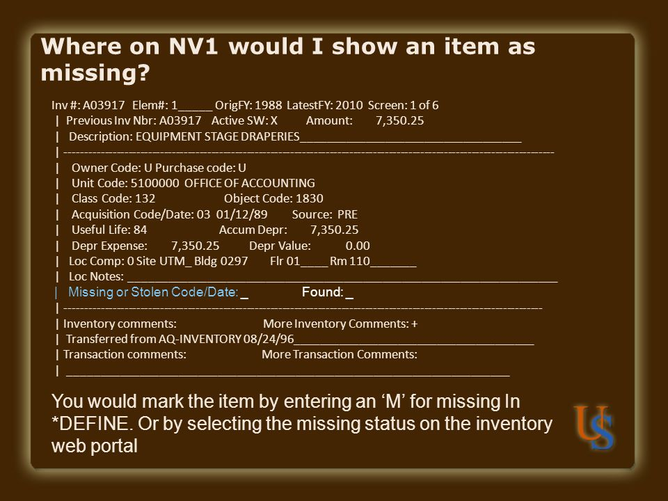 Where on NV1 would I show an item as missing