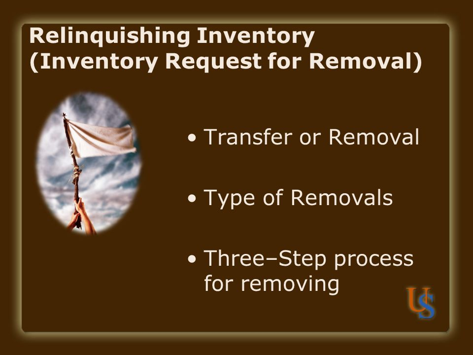 Relinquishing Inventory (Inventory Request for Removal)