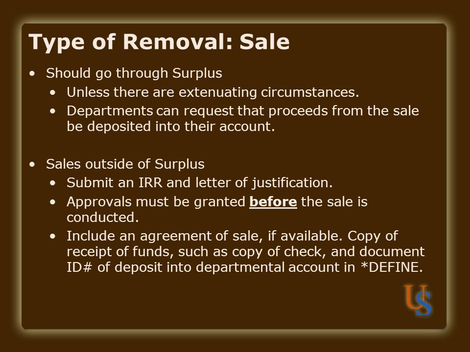 Type of Removal: Sale Should go through Surplus